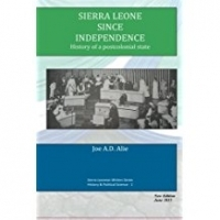 Sierra Leone since Independence - History of a Postcolonial State
