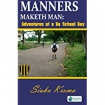 Manners Maketh Man: Adventures of a Bo School Boy