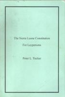 The Sierra Leone Constitution For Laypersons