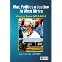 War, Politics & Justice in West Africa