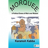 Morquee - The Political Drama of Wish over Wisdom