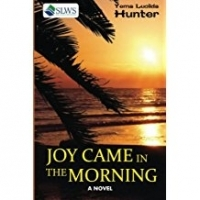 Joy Came In The Morning