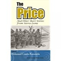 The Price and Other Short Stories from Sierra Leone